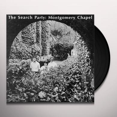 SEARCH PARTY MONTGOMERY CHAPEL Vinyl Record