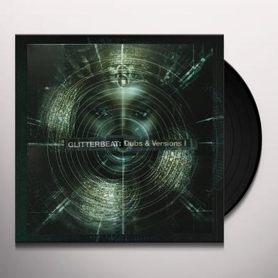 GLITTERBEAT: DUBS & VERSIONS I / VARIOUS Vinyl Record