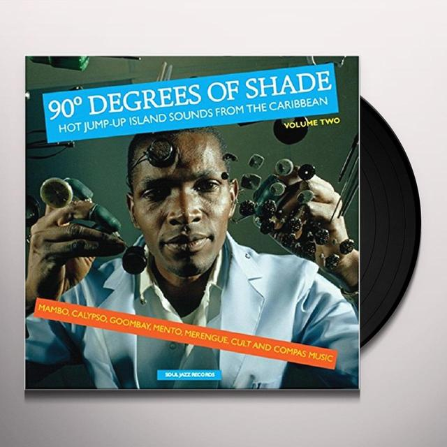 Soul Jazz Records Presents 90 DEGREES OF SHADE: VOL 2 Vinyl Record