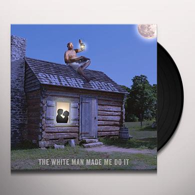 Swamp Dogg WHITE MAN MADE ME DO IT Vinyl Record
