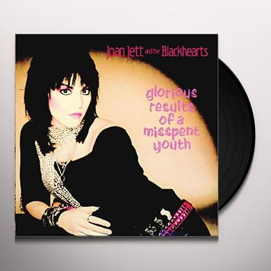 Joan Jett & The Blackhearts GLORIOUS RESULTS OF A MISSPENT YOUTH Vinyl Record