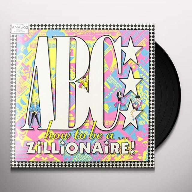 Abc HOW TO BE A ZILLIONAIRE (BE NEAR ME) Vinyl Record