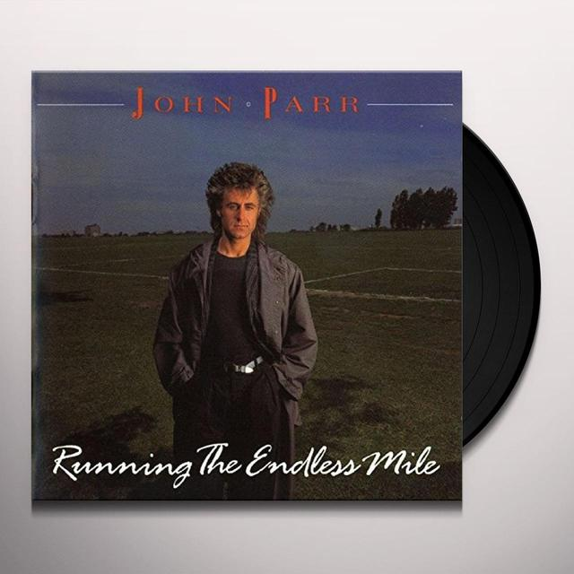 John Parr RUNNING THE ENDLESS MILE Vinyl Record