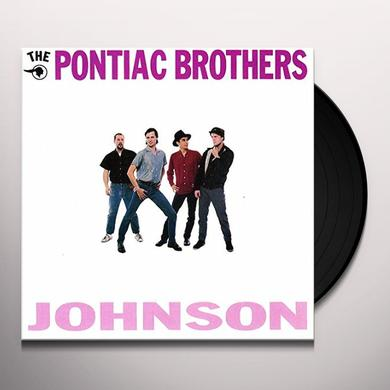 PONTIAC BROTHERS JOHNSON Vinyl Record