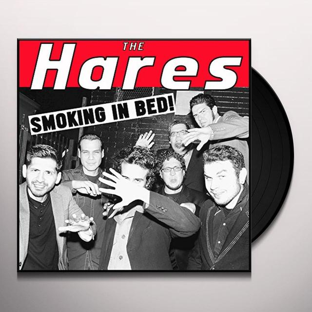 HARES SMOKING IN BED Vinyl Record