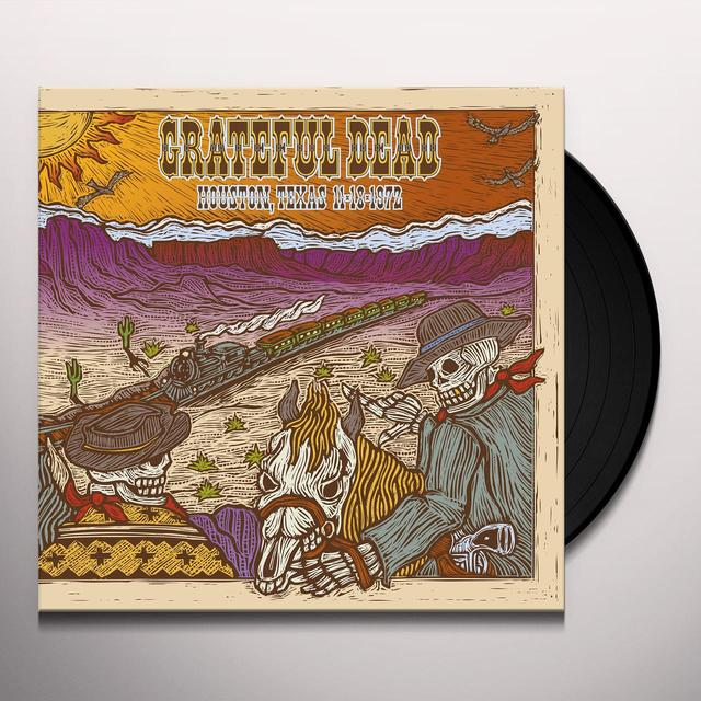 Grateful Dead 11/18/72 HOFHEINZ PAVILION HOUSTON TX Vinyl Record - 180 Gram Pressing