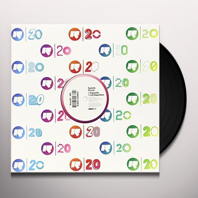 Route 94 MY LOVE Vinyl Record