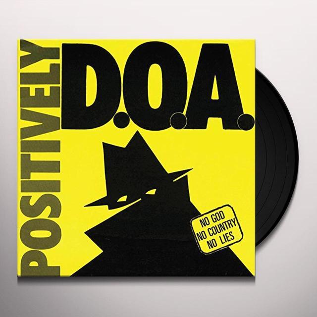 POSITIVELY DOA-33RD ANNIVERSARY REISSUE Vinyl Record
