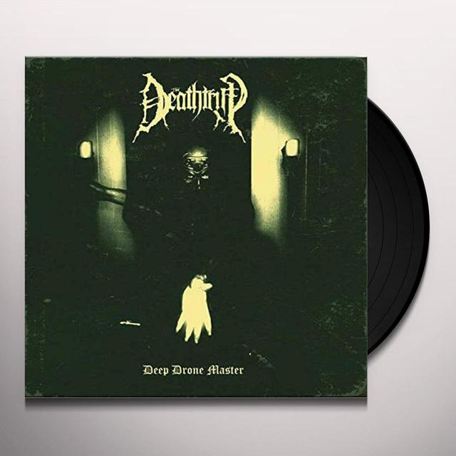 DEATHTRIP DEEP DRONE MASTER Vinyl Record - UK Import