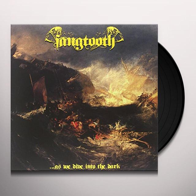 FANGTOOTH AS WE DIVE INTO THE DARK Vinyl Record - UK Import