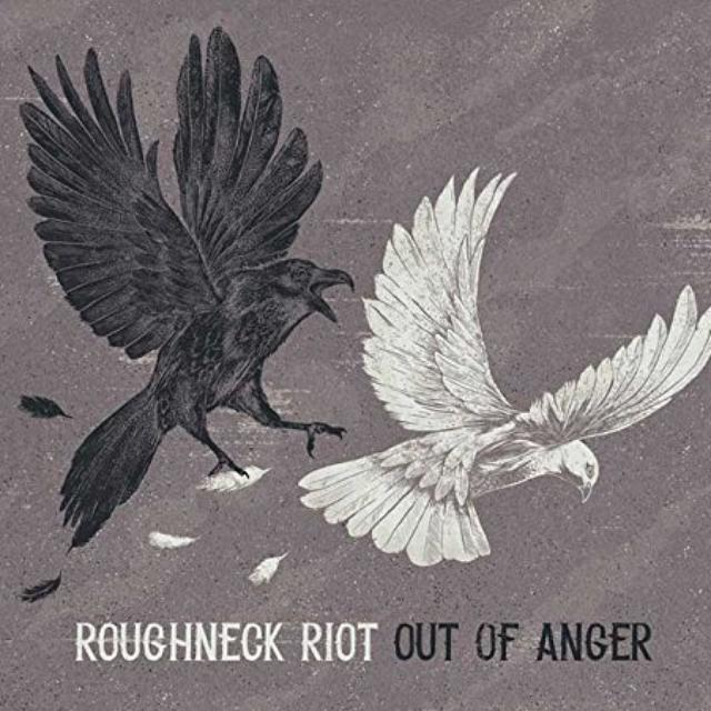 ROUGHNECK RIOT OUT OF ANGER Vinyl Record