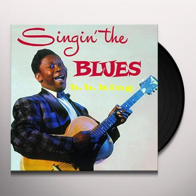 B.B. King SINGIN THE BLUES Vinyl Record - Limited Edition