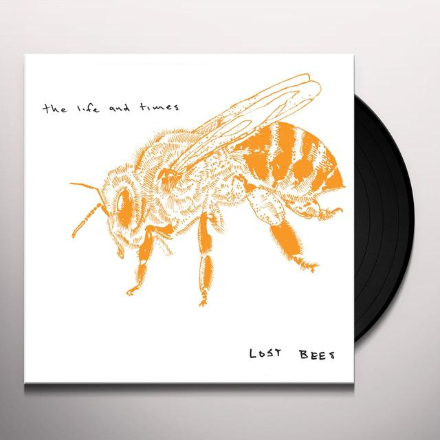 The Life and Times LOST BEES Vinyl Record