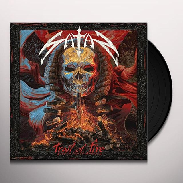 Satan TRAIL OF FIRE-LIVE IN NORTH AMERICA Vinyl Record - UK Release