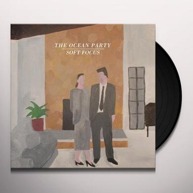 OCEAN PARTY SOFT FOCUS Vinyl Record
