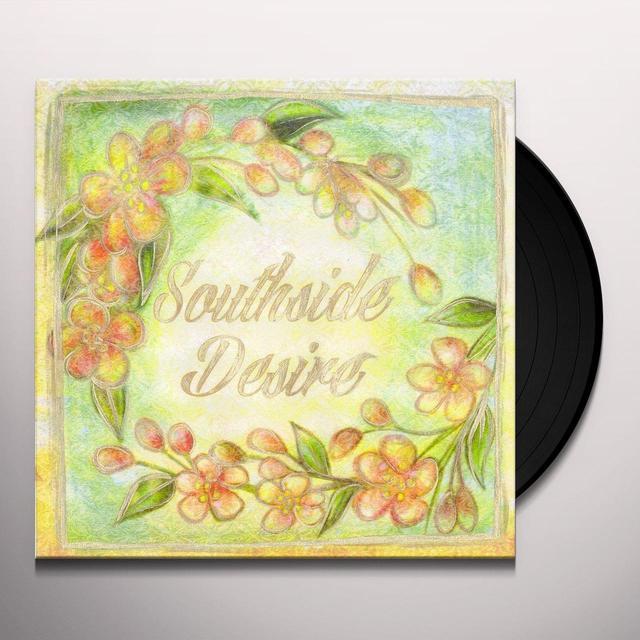 SOUTHSIDE DESIRE Vinyl Record