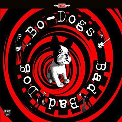BO-DOGS BAD BAD DOG Vinyl Record