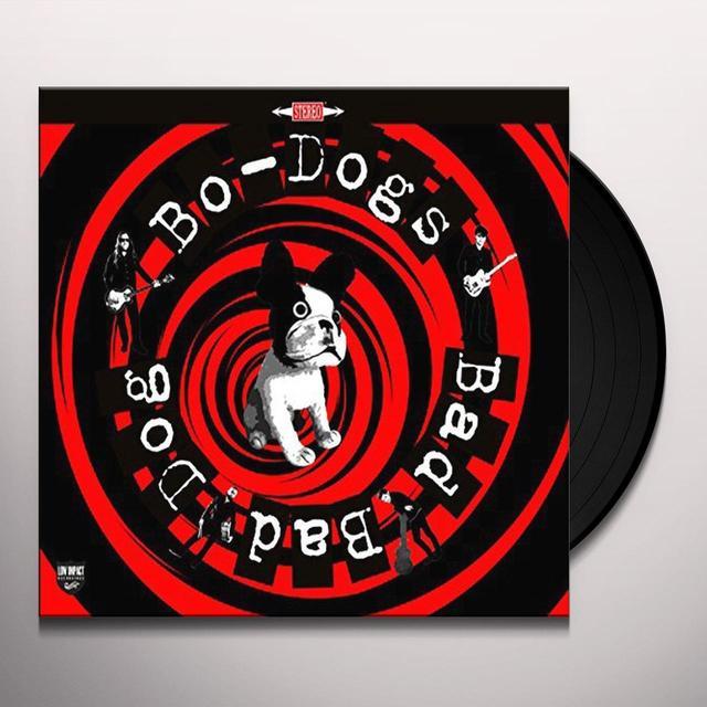 BO-DOGS BAD BAD DOG Vinyl Record - Limited Edition