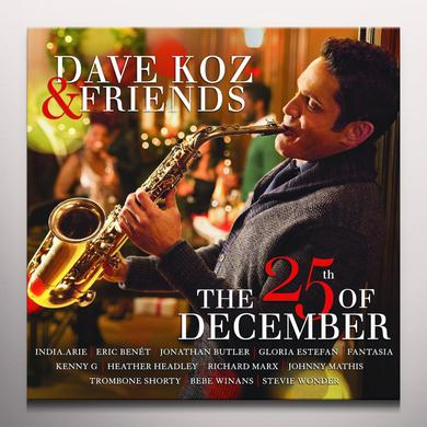 DAVE KOZ & FRIENDS: THE 25TH OF DECEMBER Vinyl Record - Colored Vinyl