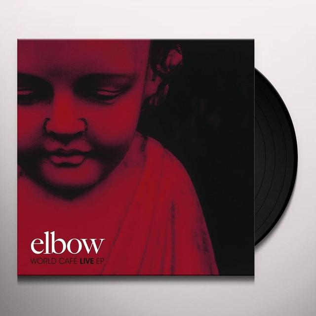 Elbow WORLD CAFE LIVE (EP) Vinyl Record