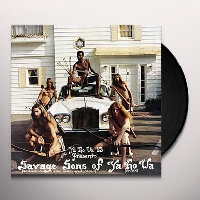 YA HO WA 13 SAVAGE SONS OF YAHOWA Vinyl Record