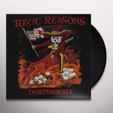 Toxic Reasons INDEPENDENCE Vinyl Record
