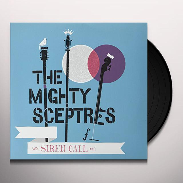 The Mighty Sceptres SIREN CALL Vinyl Record