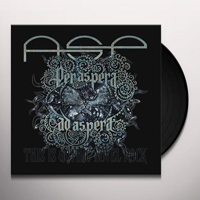 PER ASPERA AD ASPERA-THIS IS GOTHIC NOVEL ROCK Vinyl Record