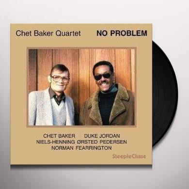 Chet Baker NO PROBLEM Vinyl Record - UK Import