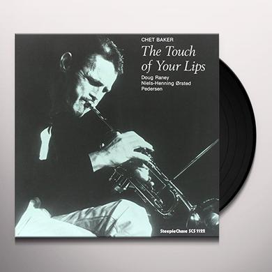 Chet Baker TOUCH OF YOUR LIPS Vinyl Record
