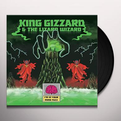 King Gizzard & The Lizard Wizard I'M IN YOUR MIND FUZZ Vinyl Record - UK Import