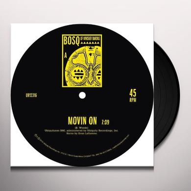 BOSQ MOVIN' ON B/W KEEP MOVIN Vinyl Record