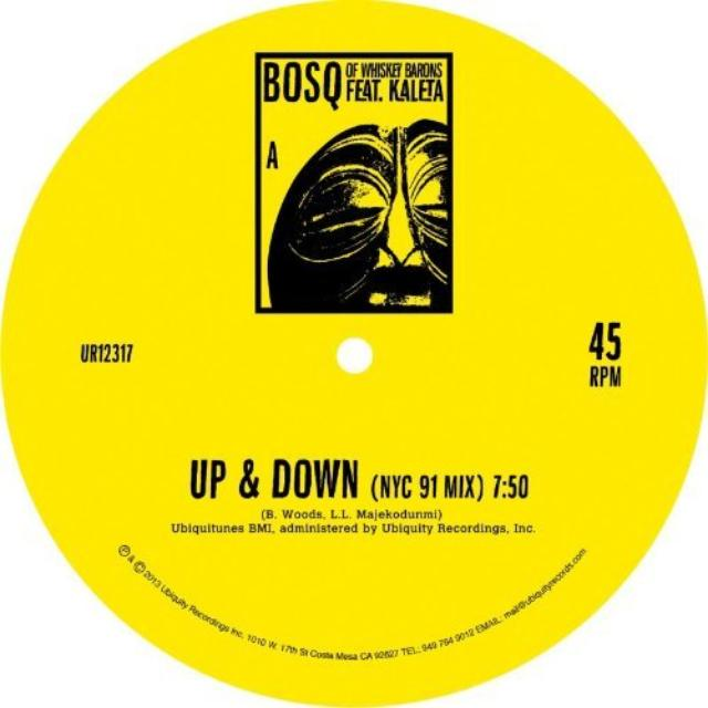 UP & DOWN BOSQ OF WHISKEY BARONS FEAT. KALETA Vinyl Record