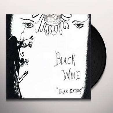 Black Wine DARK ENERGY Vinyl Record