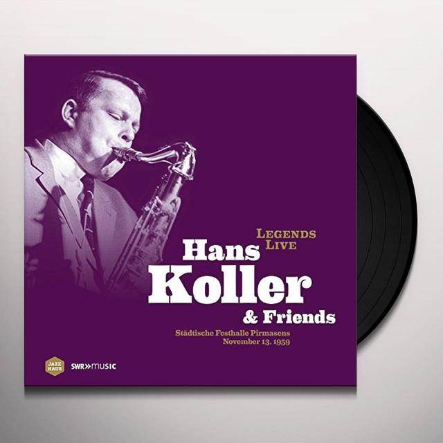 KOLLER / KERN / WARREN LEGENDS LIVE: HANS KOLLER & FRIENDS Vinyl Record