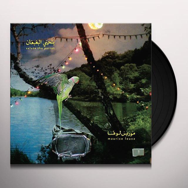 Maurice Louca BENHAYYI AL-BAGHBAGHAN (SALUTE THE PARROT) (UK) (Vinyl)