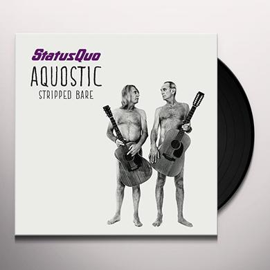 Status Quo AQUOSTIC (STRIPPED BARE) Vinyl Record - UK Import