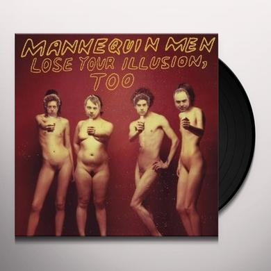 Mannequin Men LOSE YOUR ILLUSION TOO Vinyl Record