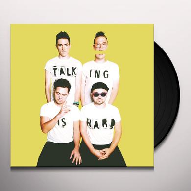 Walk The Moon TALKING IS HARD Vinyl Record - Digital Download Included