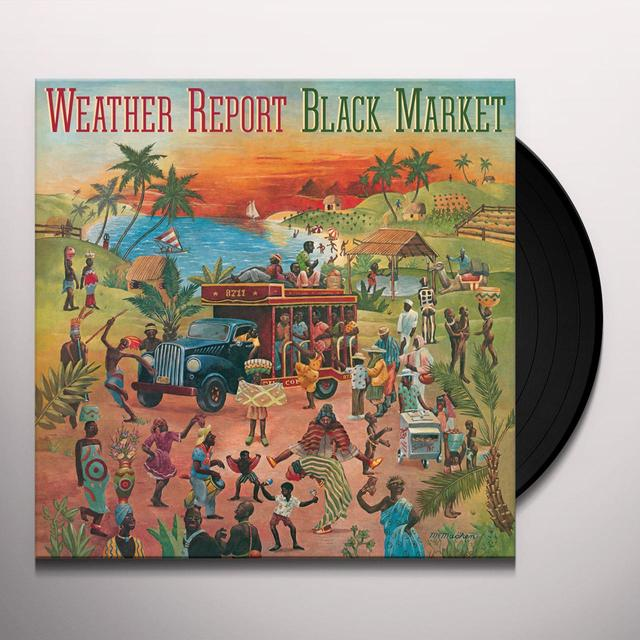 Weather Report BLACK MARKET Vinyl Record