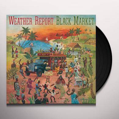 Weather Report BLACK MARKET Vinyl Record - Gatefold Sleeve, Limited Edition, 180 Gram Pressing, Anniversary Edition