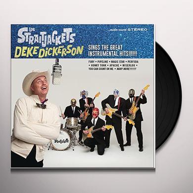 Los Straitjackets DEKE DICKERSON SINGS THE GREAT INSTRUMENTAL HITS Vinyl Record