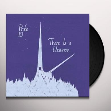 PROBE 10 THERE IS A UNIVERSE Vinyl Record - Limited Edition