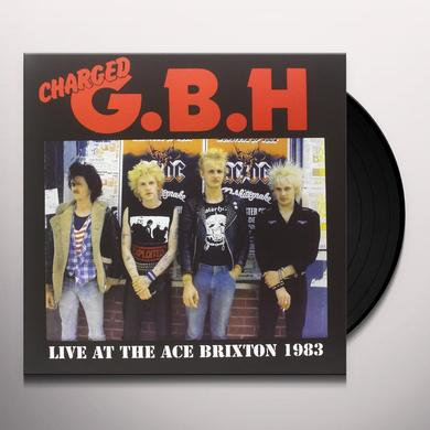 Gbh LIVE AT THE ACE BRIXTON 1983 Vinyl Record