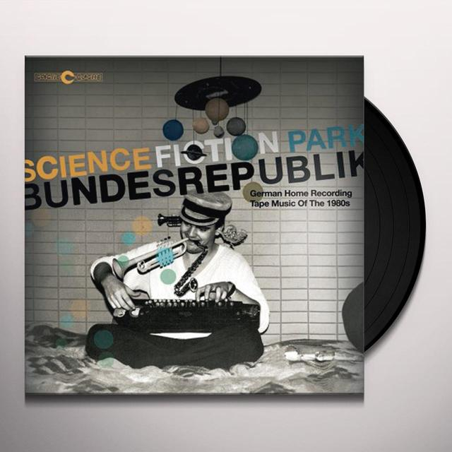 SCIENCE FICTION PARK BUNDESREPUBLIK / VARIOUS Vinyl Record