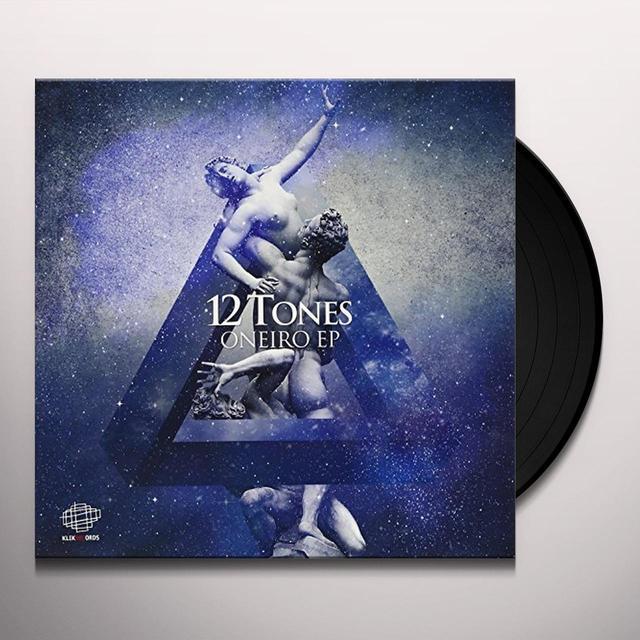 12 TONES ONEIRO Vinyl Record