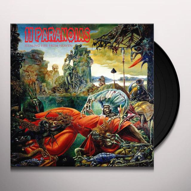 11PARANOIAS STEALING FIRE FROM HEAVEN Vinyl Record