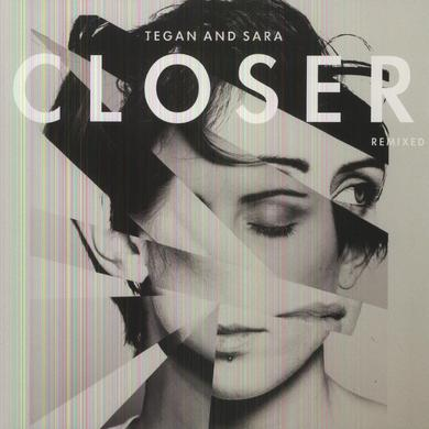 Tegan & Sara CLOSER REMIXED Vinyl Record