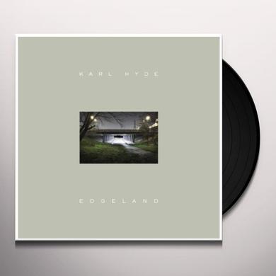 Karl Hyde EDGELAND Vinyl Record - Holland Import
