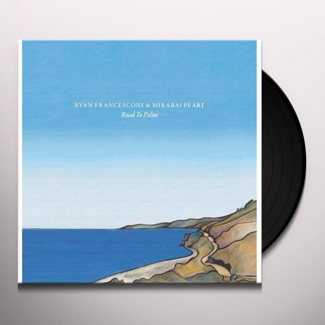 Ryan Francesconi & Mirabai Peart ROAD TO PALIOS Vinyl Record